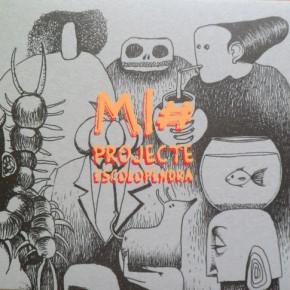 Mi#, Projecte Escolopendra