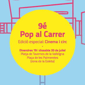 9é Pop al Carrer, especial cinema i circ