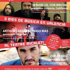 Òscar Briz, Senior i el Cor Brutal i Arthur Caravan & Hugo Mas al Teatre Micalet