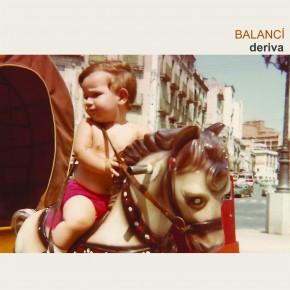 Balancí, Deriva