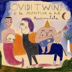 Ovidi Twins, Animalets