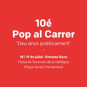 10é Pop al Carrer, deu anys poèticament