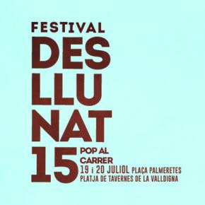15é festival Desllunat: 19 i 20 de juliol a la platja de Tavernes de la Valldigna